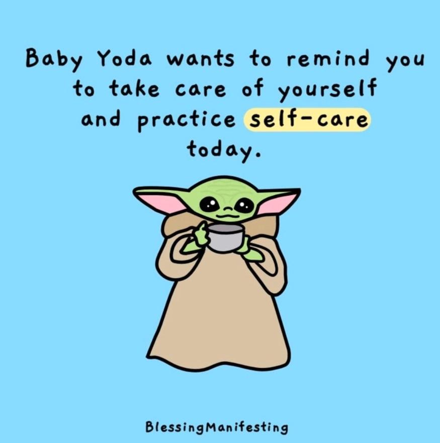 PHOTO Baby Yoda Self Care Meme