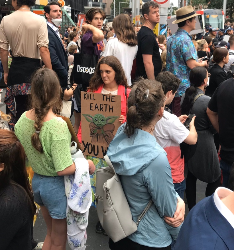 PHOTO Kill The Earth Baby Yoda Sign At Sydney Town Hall Climate Rally