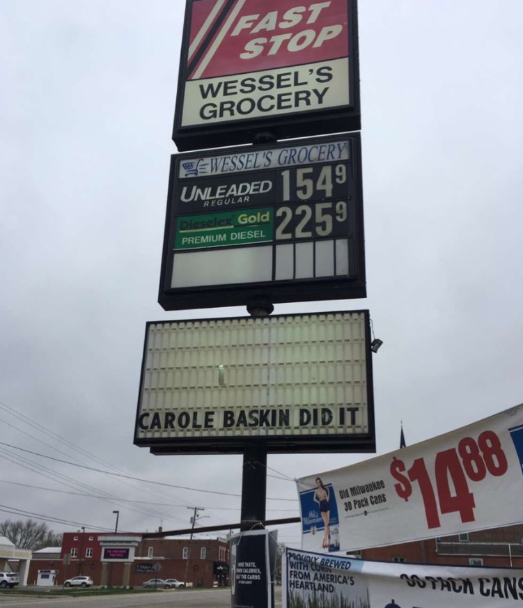 PHOTO Carole Baskin Did It On Gas Station Sign