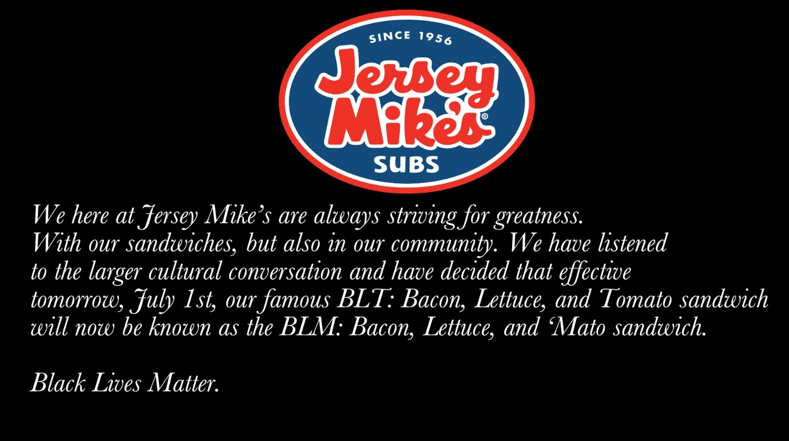 PHOTO Jersey Mikes Changing BLT Sandwich Name To Black Lives Matter