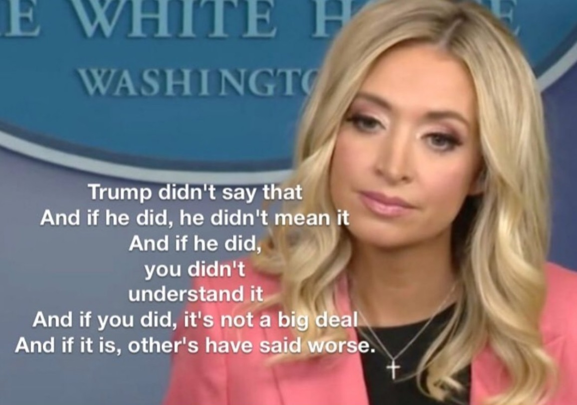 PHOTO Kayleigh McEnany Trump Didn't Say That And If He Did He Didn't Mean It Meme
